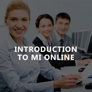 INTRODUCTION TO MI ONLINE